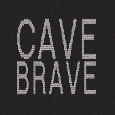 cavebrave